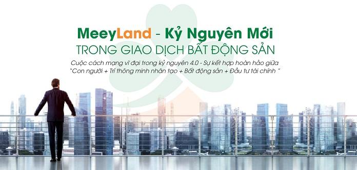 Meeyland tạo ra những giá trị đích thực cho lĩnh vực mua bán, giao dịch bất động sản
